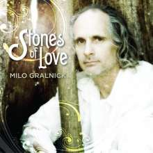 Milo Gralnick: Stones Of Love, CD