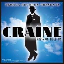 Craine: Press On Hold On, CD
