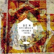 Ben Syversen: Cracked Vessel, CD