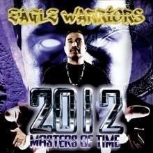 Eagle Warriors: 2012 Masters Of Time, CD