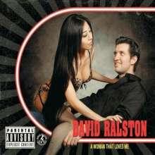 David Ralston: Woman That Loves Me, CD