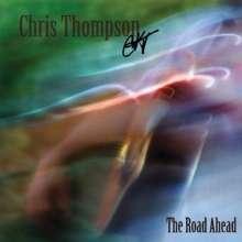 Chris Thompson: Road Ahead, CD