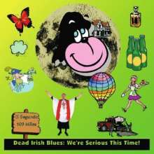 Dead Irish Blues: We're Serious This Time!, CD