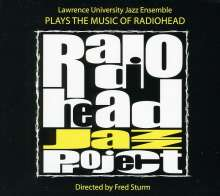Lawrence University Jazz Ens.: Radiohead Jazz Project, CD