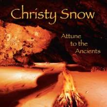 Christy Snow: Attune To The Ancients, CD