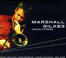 Marshall Gilkes: Sound Stories, CD