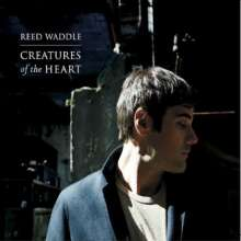 Reed Waddle: Creatures Of The Heart, CD