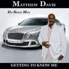 Matthew Davis: Getting To Know Me, CD