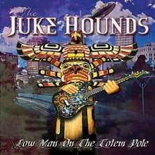 Juke Hounds: Low Man On The Totem Pole, CD
