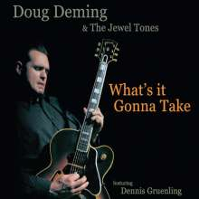 Doug Deming: What's It Gonna Take, CD