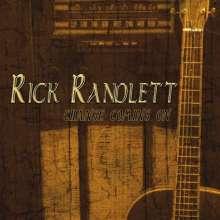 Rick Randlett: Change Coming On, CD