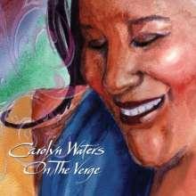 Carolyn Waters: On The Verge, CD