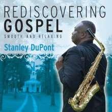Stanley Dupont: Rediscovering Gospel, CD