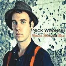 Nick Wronski: Between Hearts And Minds, CD