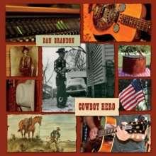 Dan Brandon: Cowboy Hero, CD