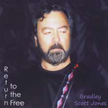 Bradley Scott Jones: Return To The Free, CD