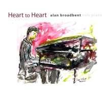 Alan Broadbent (geb. 1947): Heart To Heart: Solo Piano, CD