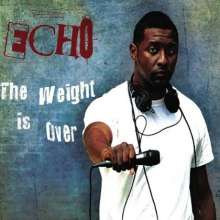 Echo: The Weight Is Over, CD