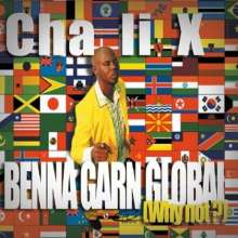 Cha Li X: Benna Garn Global, CD