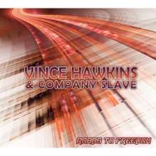 Vince Hawkins: Roads To Freedom, CD