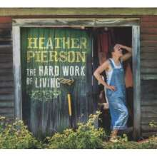 Heather Pierson: The Hard Work Of Living, CD