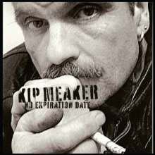 Kip Meaker: No Expiration Date, CD