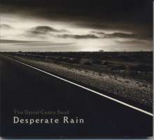 Daniel Castro: Desperate Rain, CD