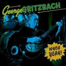 George Gritzbach: Whoa Yeah!, CD