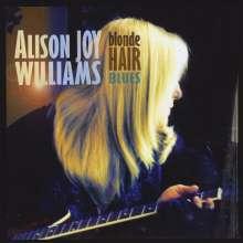 Alison Joy Williams: Blonde Hair Blues, CD