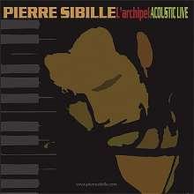 Pierre Sibille: L'Archipel Acoustic Live, CD