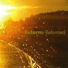 Reform: Reformed, CD