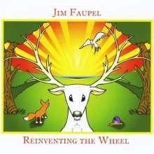 Jim Faupel: Reinventing The Wheel, CD