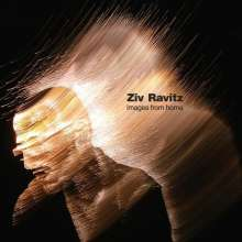 Ziv Ravitz (geb. 1976): Images From Home, CD