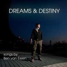 Ben Van Essen: Dreams & Destiny, CD