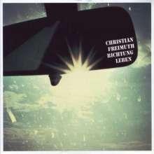 Christian Freimuth: Richtung Leben, CD