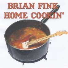 Brian Fink: Home Cookin', CD
