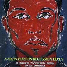 Aaron Burton: Recession Blues, CD