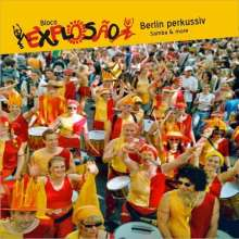 Bloco Explosao: Berlin Perkussiv Samba & More, CD