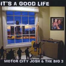 Motor City Josh: It's A Good Life, CD