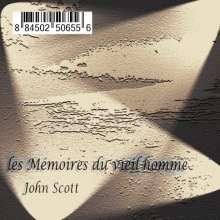 John Scott: Les Memoires Du Vieil Homme, CD