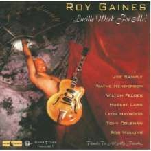 Roy Gaines: Lucille Work For Me!, CD