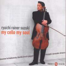 Ryuichi Rainer Suzuki - my cello my soul, CD