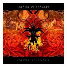 Theatre Of Tragedy: Forever Is The World, CD