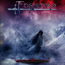 Fogalord: A Legend To Believe In, CD