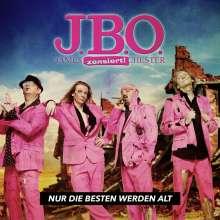 J.B.O.     (James Blast Orchester): Nur die Besten werden alt, CD