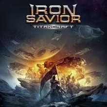 Iron Savior: Titancraft (180g) (Limited Edition) (Clear Vinyl), 2 LPs