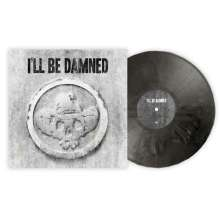 I'll Be Damned: I'll Be Damned (Limited-Edition) (Silver/Black Marbled Vinyl), LP