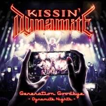 Kissin' Dynamite: Generation Goodbye (Dynamite Nights), 2 CDs und 1 Blu-ray Disc