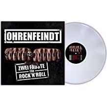 Ohrenfeindt: Zwei Fäuste für Rock'n'Roll (180g) (Limited-Edition) (White Vinyl), LP