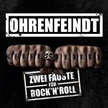 Ohrenfeindt: Zwei Fäuste für Rock'n'Roll, CD